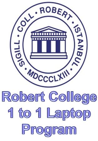 Robert College 1 to 1 Student Laptop Program